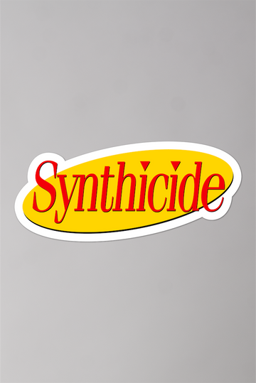 Seinthicide Sticker
