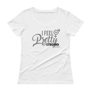 I Feel Pretty Strong - Ladies' Scoopneck