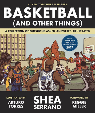 cover of Basketball (and Other Things) by Shea Serrano