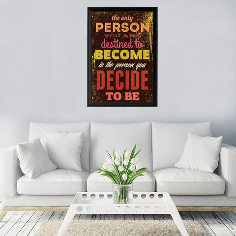 The Person You Decide To Be Canvas Wall Art