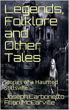 Legends Folklore and other Tales - Haunted Stittsville Volume 1 and 2 Combo Pak