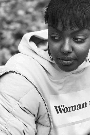 Woman up, man. – Hoodie