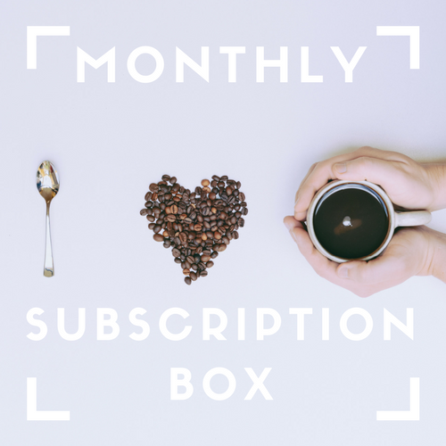 Monthly Subscription Box:  I LOVE COFFEE (Two 16oz bags)