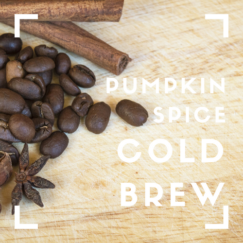 LOCAL ONLY - Pumpkin Spice Cold Brew