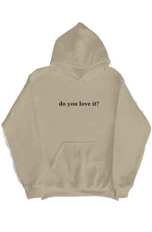 Open image in slideshow, DO YOU LOVE IT HOODIE ☆ TAN