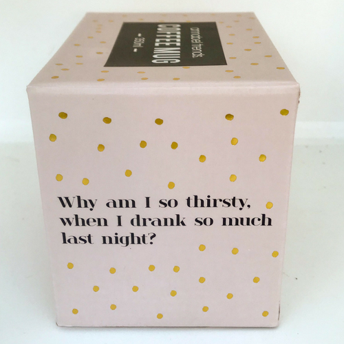 Why Am I So Thirsty when I drank So Much Last Night? Coffee Mug - CTM Carepackages
