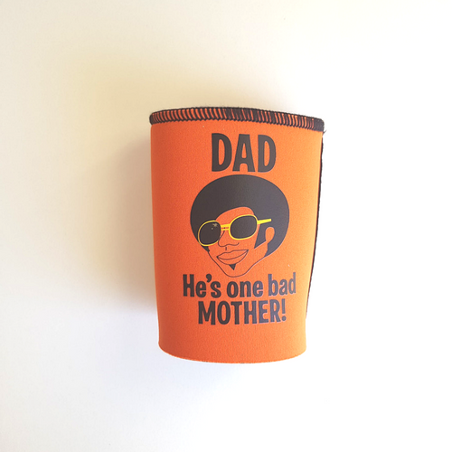 Dad is One Bad Mother Stubby Holder - CTM Carepackages