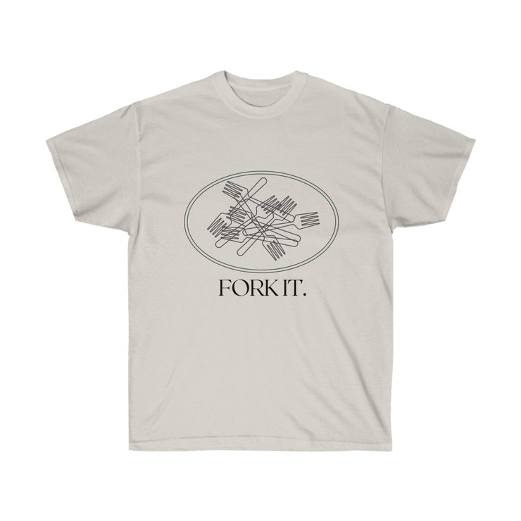 Fork It. Unisex Ultra Cotton Tee - RARE.