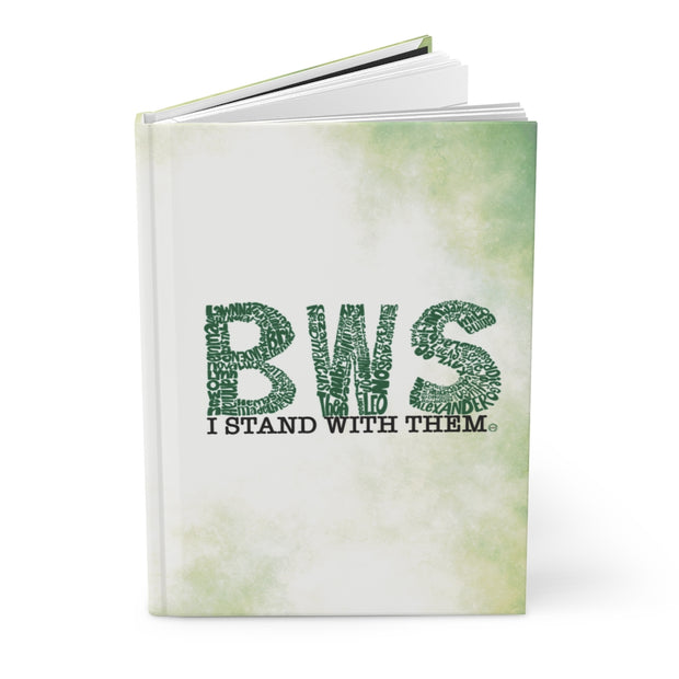 Stand With BWS Warriors Hardcover Journal Matte - RARE.