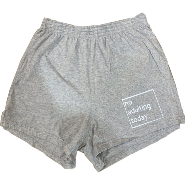 No Adulting Today Shorts - RARE.