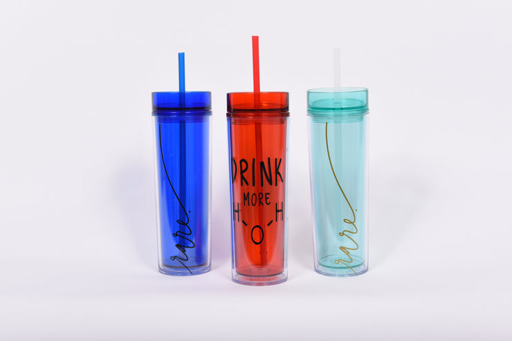 Drink more Water Skinny Acrylic Tumbler