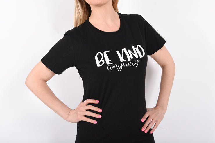 Be Kind Anyway Fitted Ladies Tee - RARE.