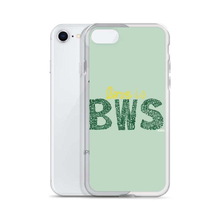 """Love IS BWS"" iPhone Case - RARE."