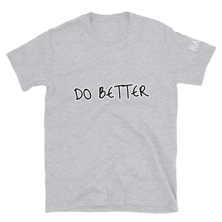 Be RARE. & Make This World Better Short-Sleeve Unisex T-Shirt - RARE.