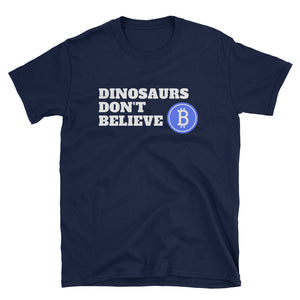 Dinosaurs Don't Believe in Bitcoin - Short-Sleeve Men's T-Shirt