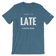 Sorry I'm Late, I Have Kids - Short-Sleeve Men's T-Shirt