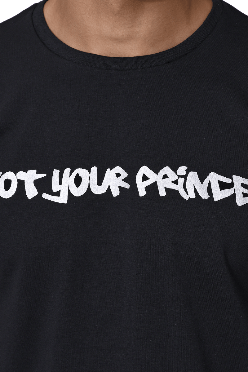 The Not Your Prince T-shirt - NOONOO