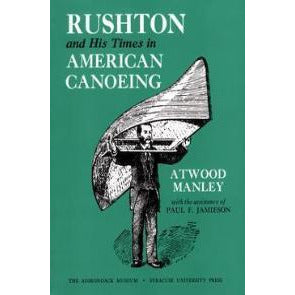 Rushton and His Times in American Canoeing