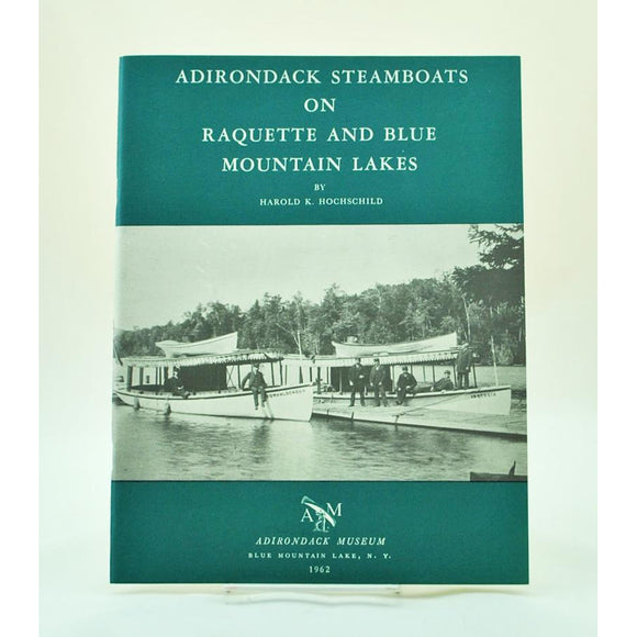 Adirondack Steamboats on Raquette and Blue Mountain Lakes