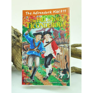 The Adirondack Kids #11: The Fall of Fort Ticonderoga