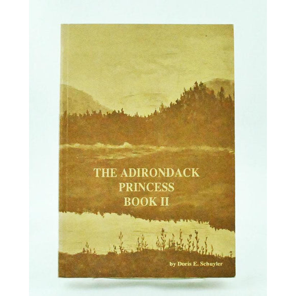 The Adirondack Princess Book II