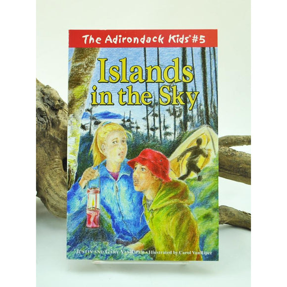 The Adirondack Kids #5: Islands in the Sky
