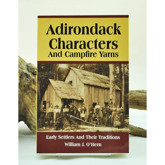 Adirondack Characters and Campfire Yarns
