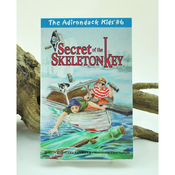 The Adirondack Kids #6: Secret of the Skeleton Key