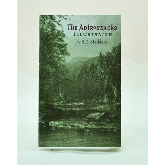 The Adirondacks Illustrated