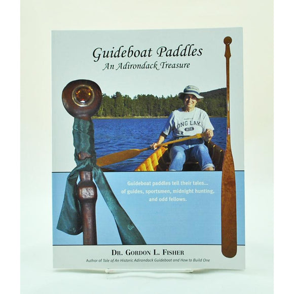 Guideboat Paddles: An Adirondack Treasure