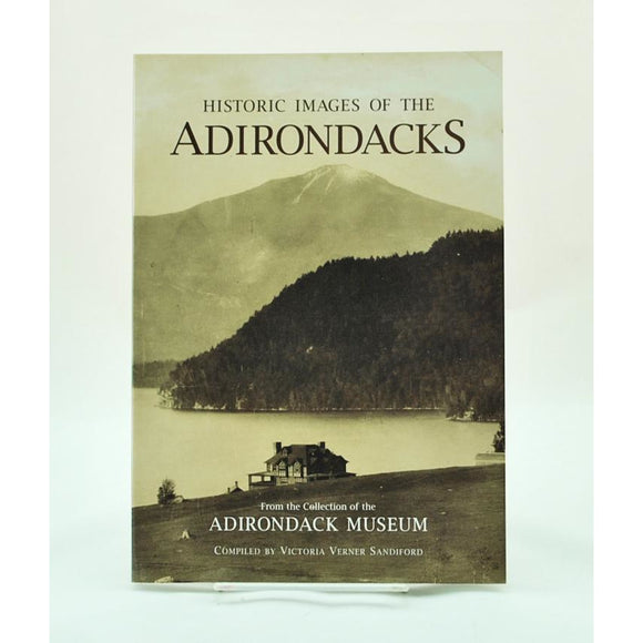 Historic Images of the Adirondacks