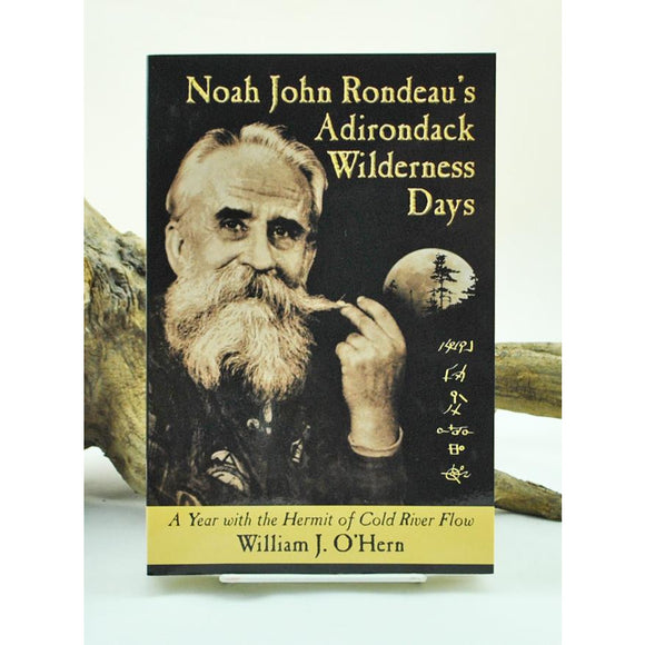 Noah John Rondeau's Adirondack Wilderness Days