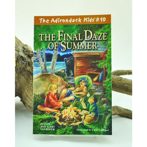 The Adirondack Kids #10: The Final Daze of Summer