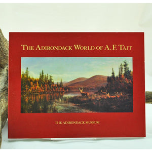 The Adirondack World of A. F. Tait