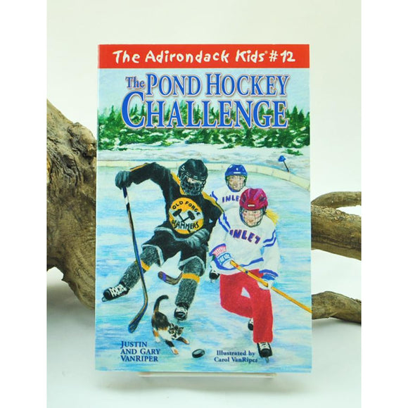 The Adirondack Kids #12: The Pond Hockey Challenge