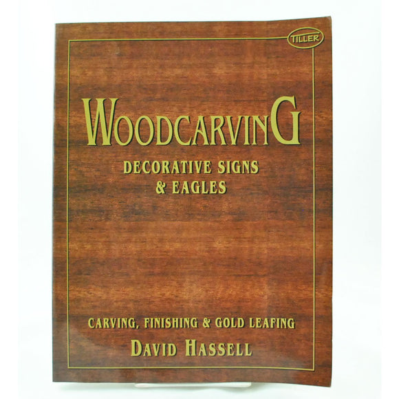 Wodcarving: Decorative Signs & Eagles