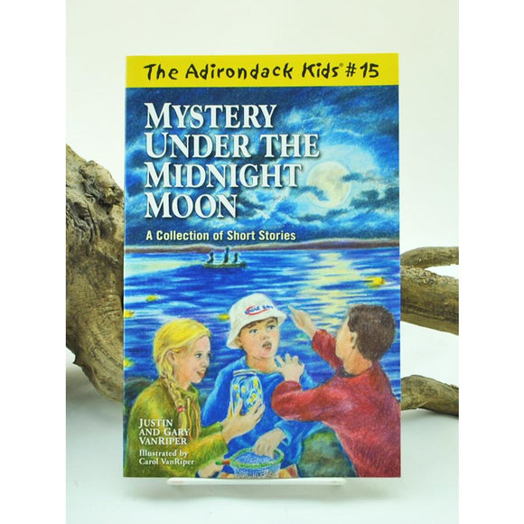 The Adirondack Kids #15: Mystery Under the Midnight Moon