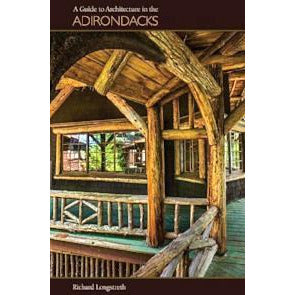 A Guide to Architecture in the Adirondack