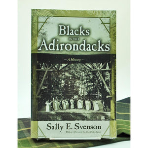 Blacks in the Adirondacks: A History