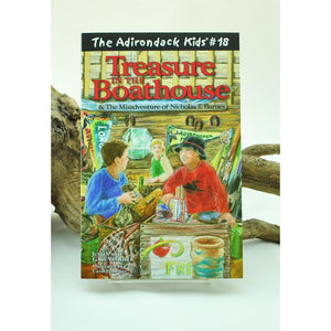The Adirondack Kids #18: Treasure in the Boathouse & The Misadventure of Nicolas T. Barnes