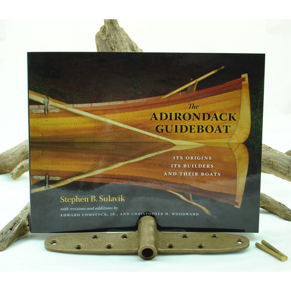 The Adirondack Guideboat: Its Origins, Its Builders, and Their Boats