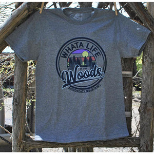 Whata Life in the Woods Tee (2 Colors Available)