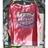 Whata Life Crew Neck (2 Colors Available)