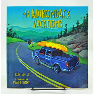 My Adirondack Vacations