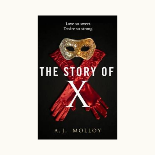 A.J Molloy - The Story of X