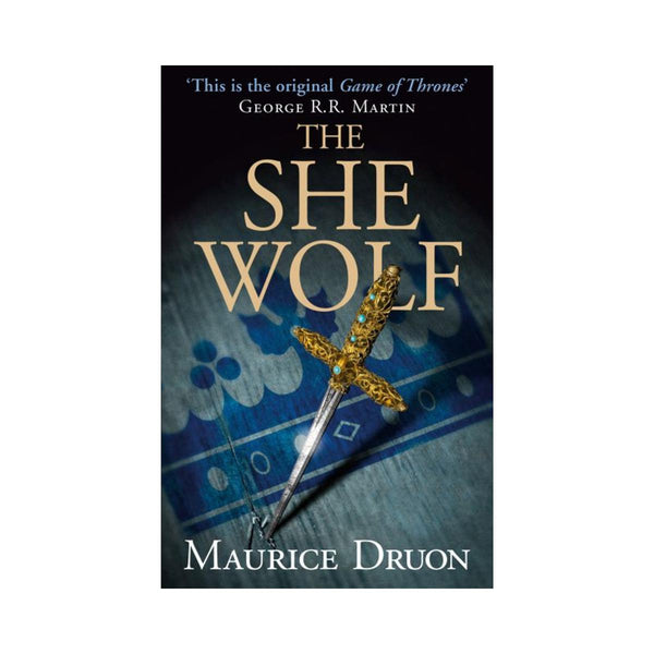 The She Wolf by Maurice Druon