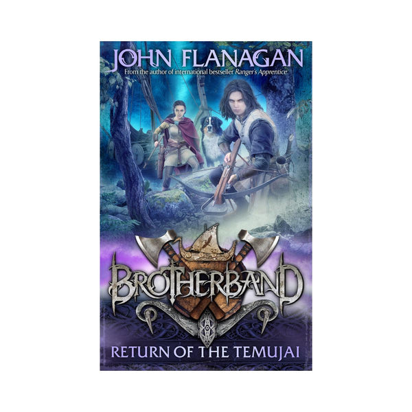 John Flanagan Brotherband Return Of The Temujai Bk 8