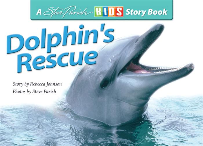 A Steve Parish Kids Story Book Dolphins Rescue-Pascal Press-booksrusandmore