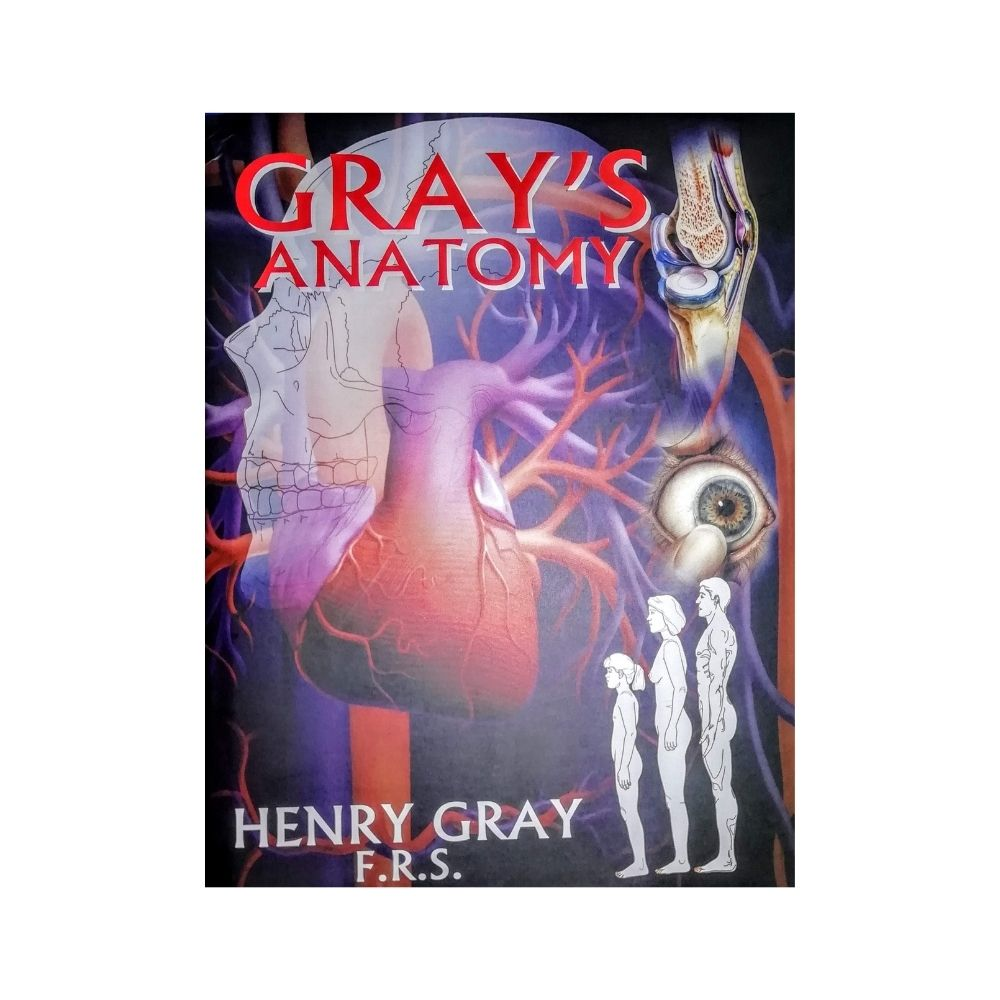 Gray's Anatomy by Henry Gray F.R.S