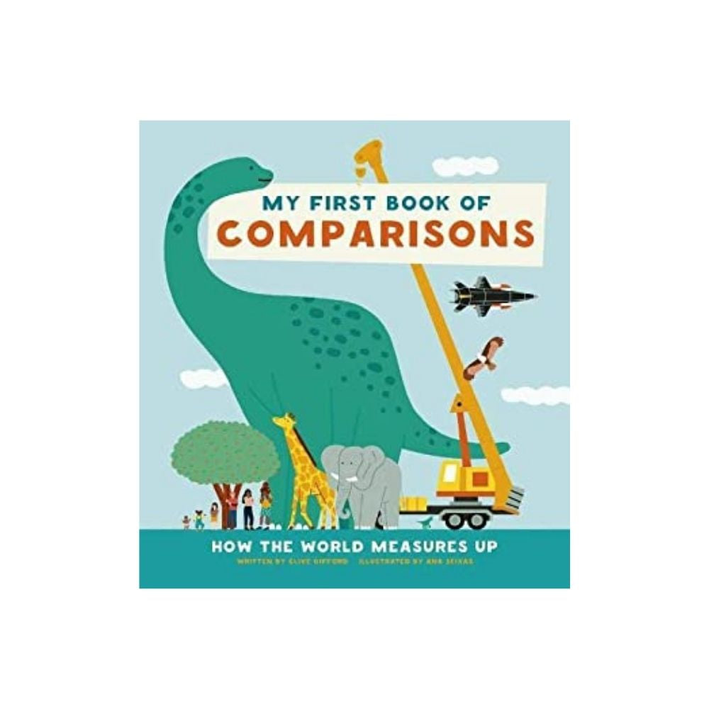 My First Book Of Comparisons by Clive Gifford